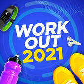 Workout 2021 by Various Artists