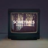 Sometimes (French 79 Remix) de Miami Horror