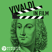 Vivaldi in Film by Various Artists
