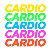 Cardio by Various Artists