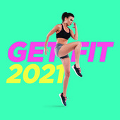 Get Fit 2021 de Various Artists