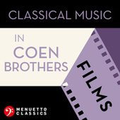 Classical Music in Coen Brothers Films de Various Artists