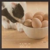 Be My Kitten Little Chicken von Various Artists