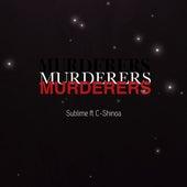 Murderers de Sublime