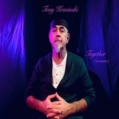 Together (Acoustic) (Acoustic) by Tony K
