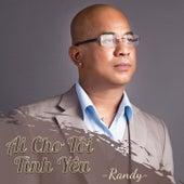 Ai Cho Tôi Tình Yêu by Randy
