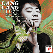 Liszt: Hungarian Rhapsody No. 6 by Lang Lang