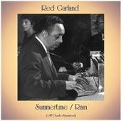 Summertime / Rain (All Tracks Remastered) von Red Garland