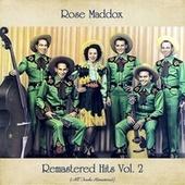 Remastered Hits Vol. 2 (All Tracks Remastered) von Rose Maddox
