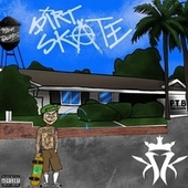 Dirt Skate by Kottonmouth Kings