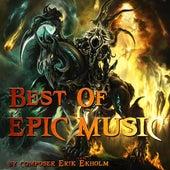 Best Of Epic Music by Erik Ekholm