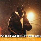 Mad About Bars - Special von Wewantwraiths