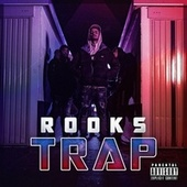 TRAP by The Rooks