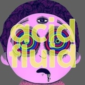 Acid Fluid von Various Artists