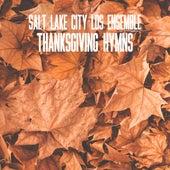 Thanksgiving Hymns by Salt Lake City LDS Ensemble