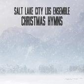 Christmas Hymns by Salt Lake City LDS Ensemble