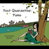 Post Quarantine Piano by Innocenzo Genna