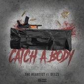 Catch A Body (feat. Deeze) by Heartist