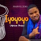 Iyoyoyo (African Praise) by Marvel Joks