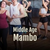 Middle Age Mambo by Various Artists