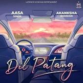 Dil Patang von Aasa Singh