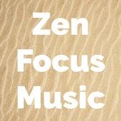 Zen Focus Music di Alpha Brain Waves