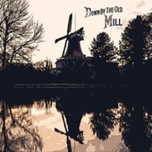 Down By The Old Mill by Carmen McRae