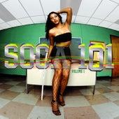 Soca 101 Vol. 1 by Various Artists