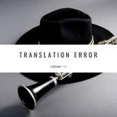 Translation Error, Vol. 2 by Various Artists