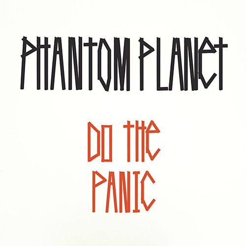 Do The Panic von Phantom Planet