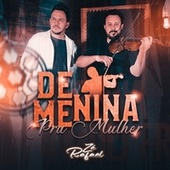 De Menina Pra Mulher (feat. Jony Job) von Zé Rafael