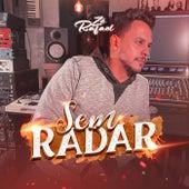 Sem Radar von Zé Rafael