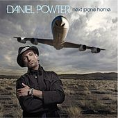 Next Plane Home by Daniel Powter