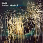 Dead Star / In Your World von Muse