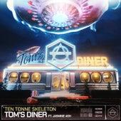 Tom's Diner von Ten Tonne Skeleton