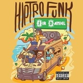 Hiptro funk by Sir Daniel