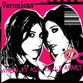 When It All Falls Apart by The Veronicas