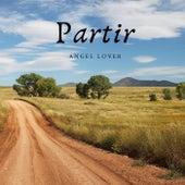 Partir von Angel Lover
