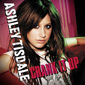 Crank It Up de Ashley Tisdale