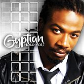 Hold You by Gyptian