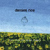 Live From The Union Chapel de Damien Rice