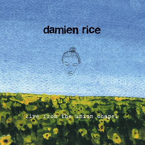 Live From The Union Chapel von Damien Rice