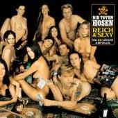 Reich & Sexy [Jubiläumsedition Remastered] von Die Toten Hosen