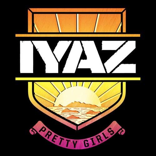 Pretty Girls von Iyaz