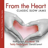 From The Heart - Classic Slow Jams by Various Artists