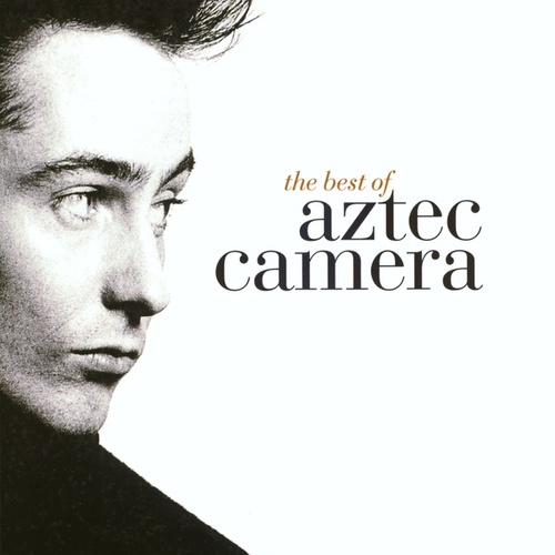 The Best Of Aztec Camera de Various Artists
