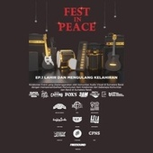 Fest In Peace - Ep.1 Lahir Dan Mengulang Kelahiran de Calon pemusik negeri Sipil, Happy Soda, Estetikustik, Freesound, Rekayasa genetik, Uyeah, Darak Badarak, Divine Cvlt, Raze, Ripjeans