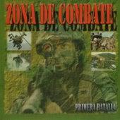 Zona de Combate: Primera Batalla by Various Artists
