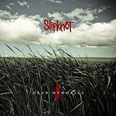 Dead Memories de Slipknot