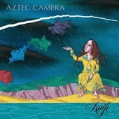 Knife de Aztec Camera